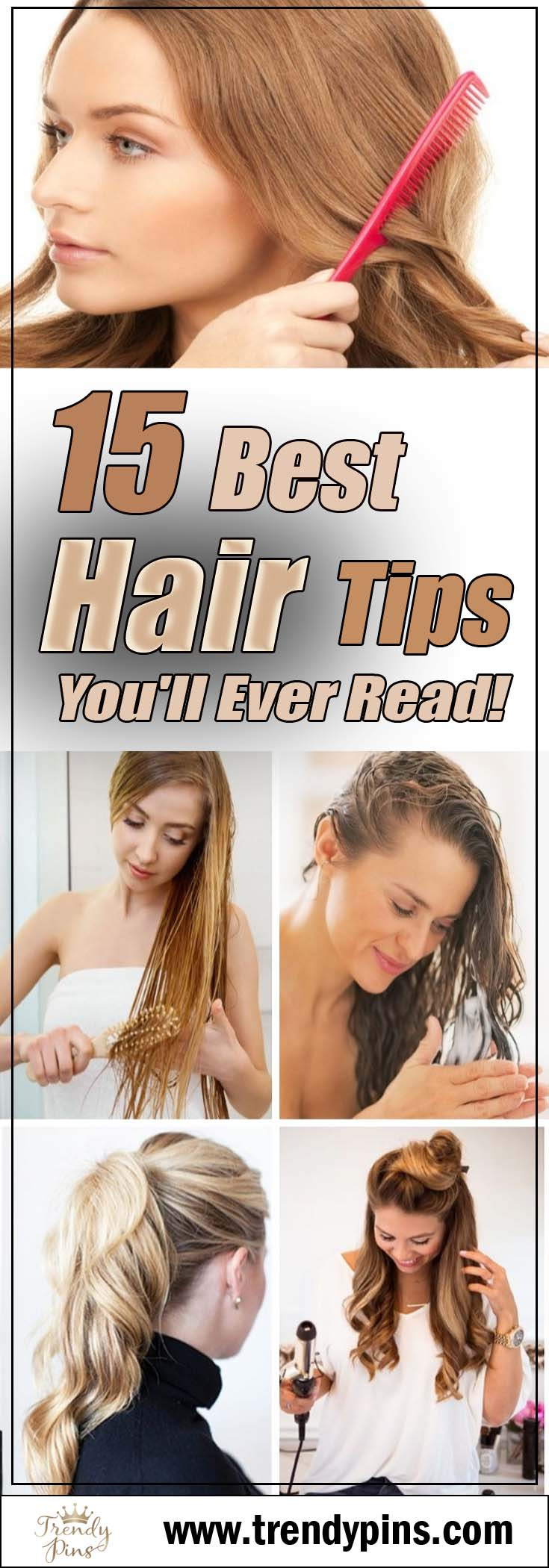 15 Best Hair Tips You'll Ever Read!