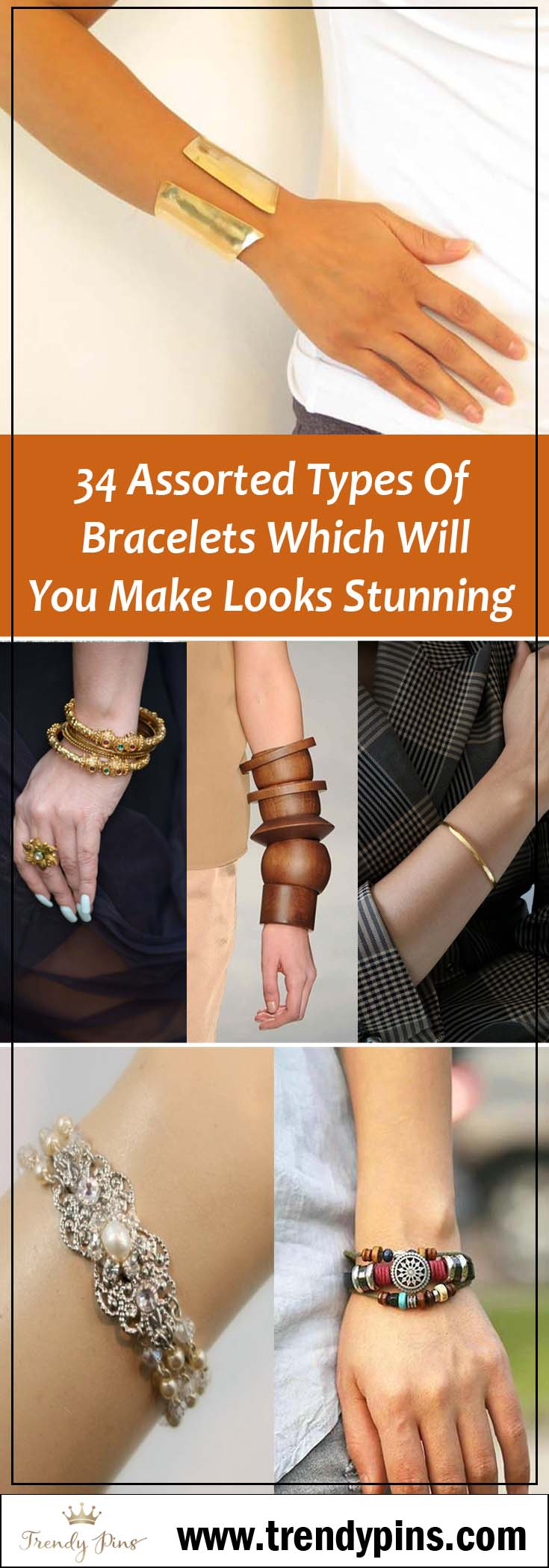 34 Assorted Types Of Bracelets Which Will You Make Looks Stunning