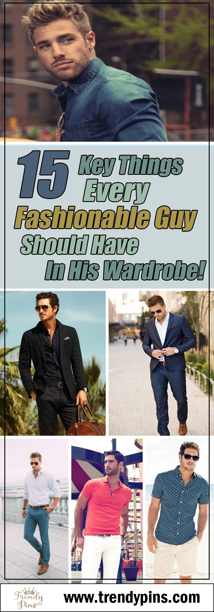 15 Key Things Every Fashionable Guy Should Have In His Wardrobe! #fashion #trendypins