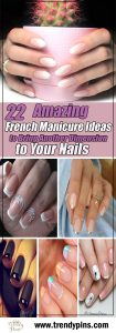 22 amazing french manicure ideas to bring another dimension to your nails