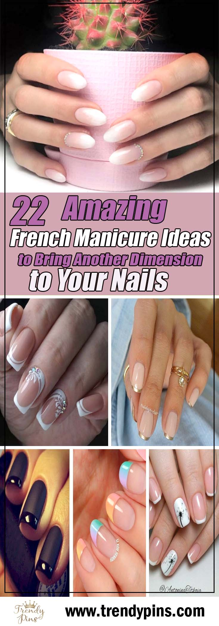 22 amazing french manicure ideas to bring another dimension to your nails #french manicure #nails #beauty #trendypins