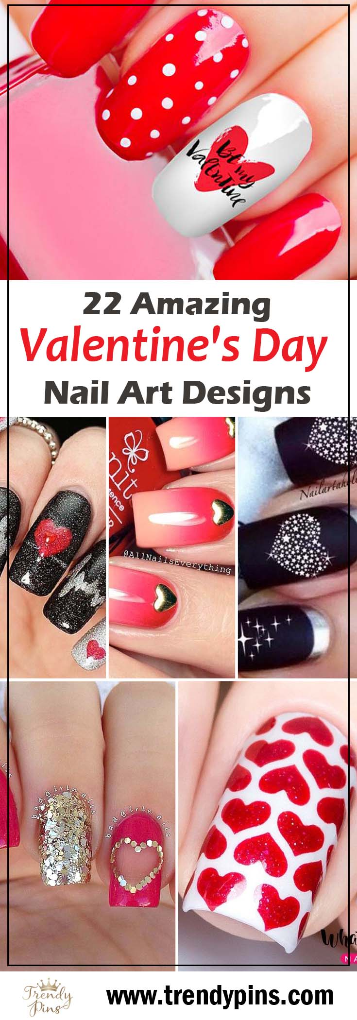 22 Amazing Valentine's Day Nail Art Designs #beauty #nails #trendypins