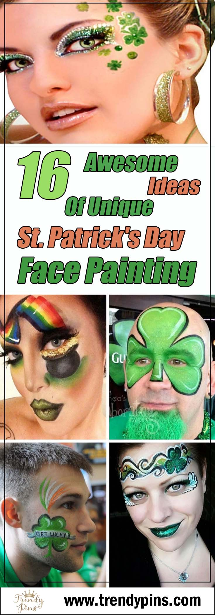 16 Awesome ideas of unique St. Patrick's Day face painting #St. Patrick's Day face painting #beauty #trendypins