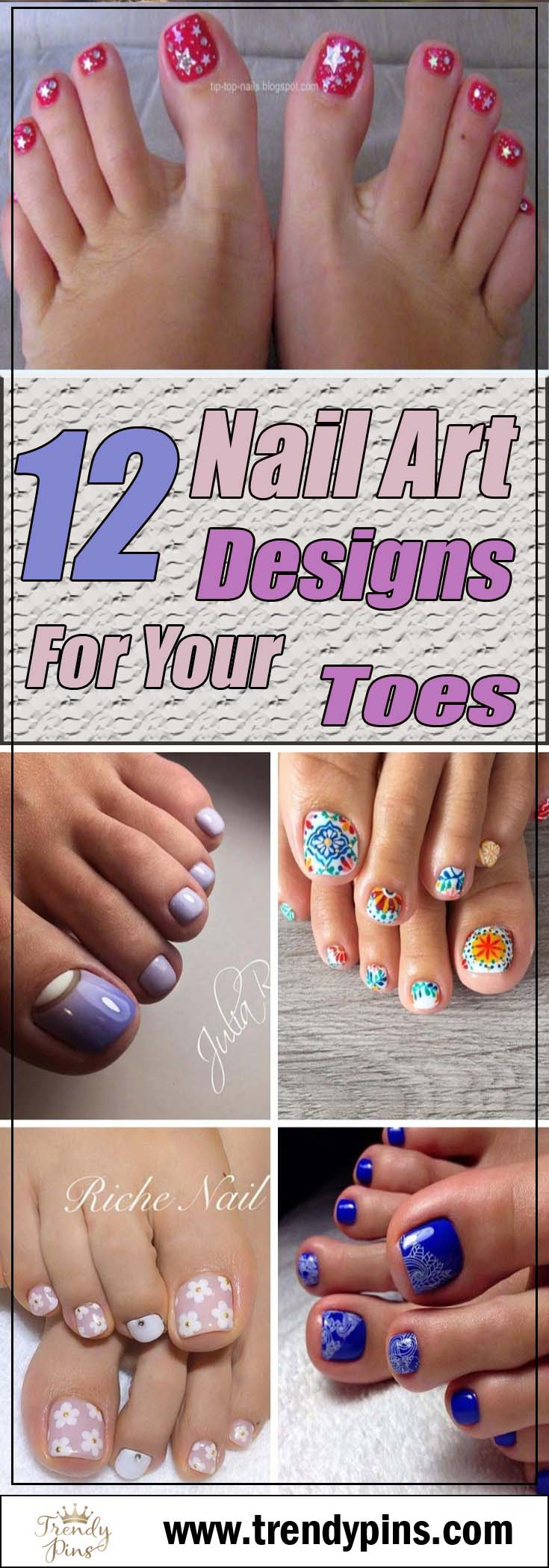 12 Nail Art Designs For Your Toes #toe nail art #nails #beauty #trendypins