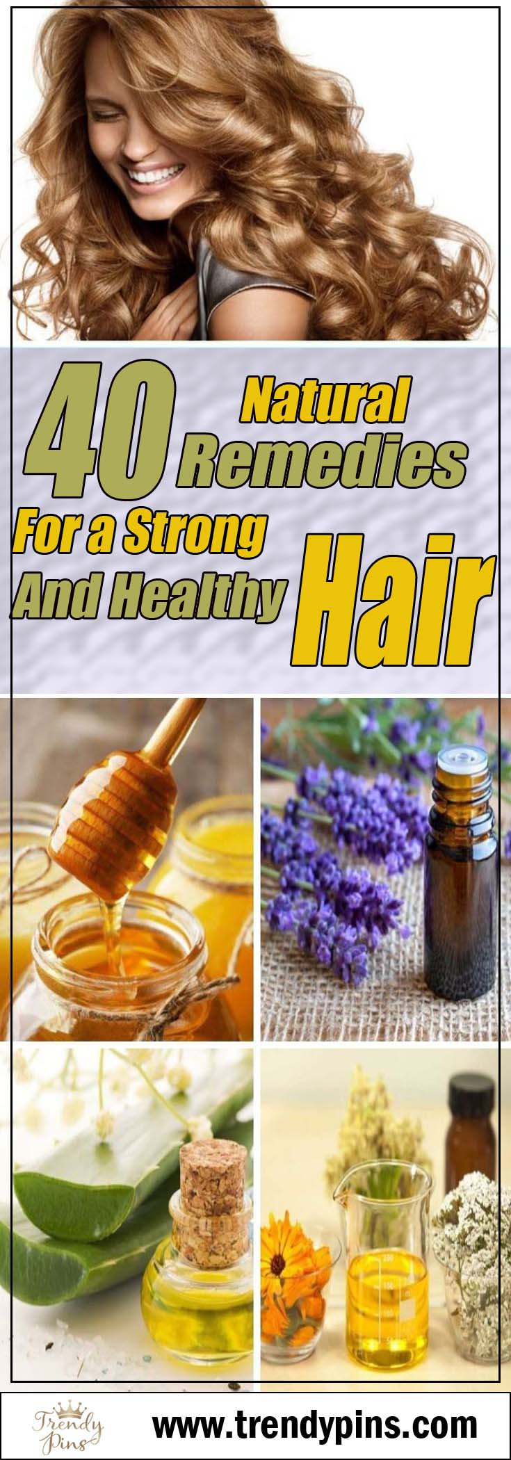 40 naturally remedies for a strong and healthy hair