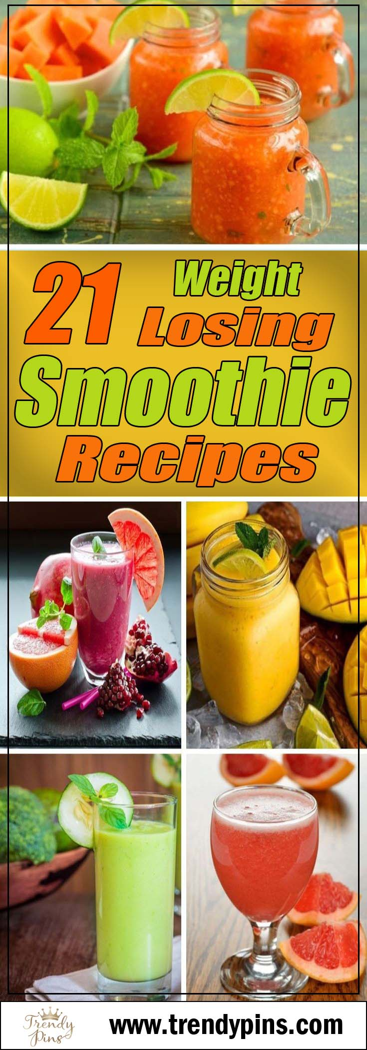 21 Weight Losing Smoothie Recipes #smoothies #healthy living #healthy smoothies #trendypins