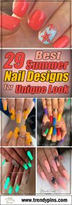 29 best summer nail designs for unique look