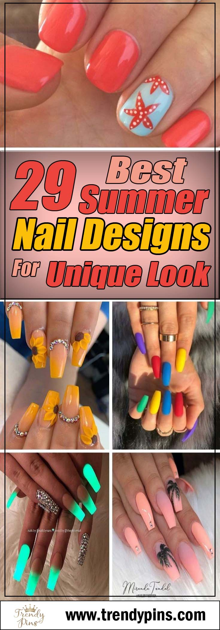 29 Best Summer Nail Designs For Unique Look #nails #beauty #trendypins
