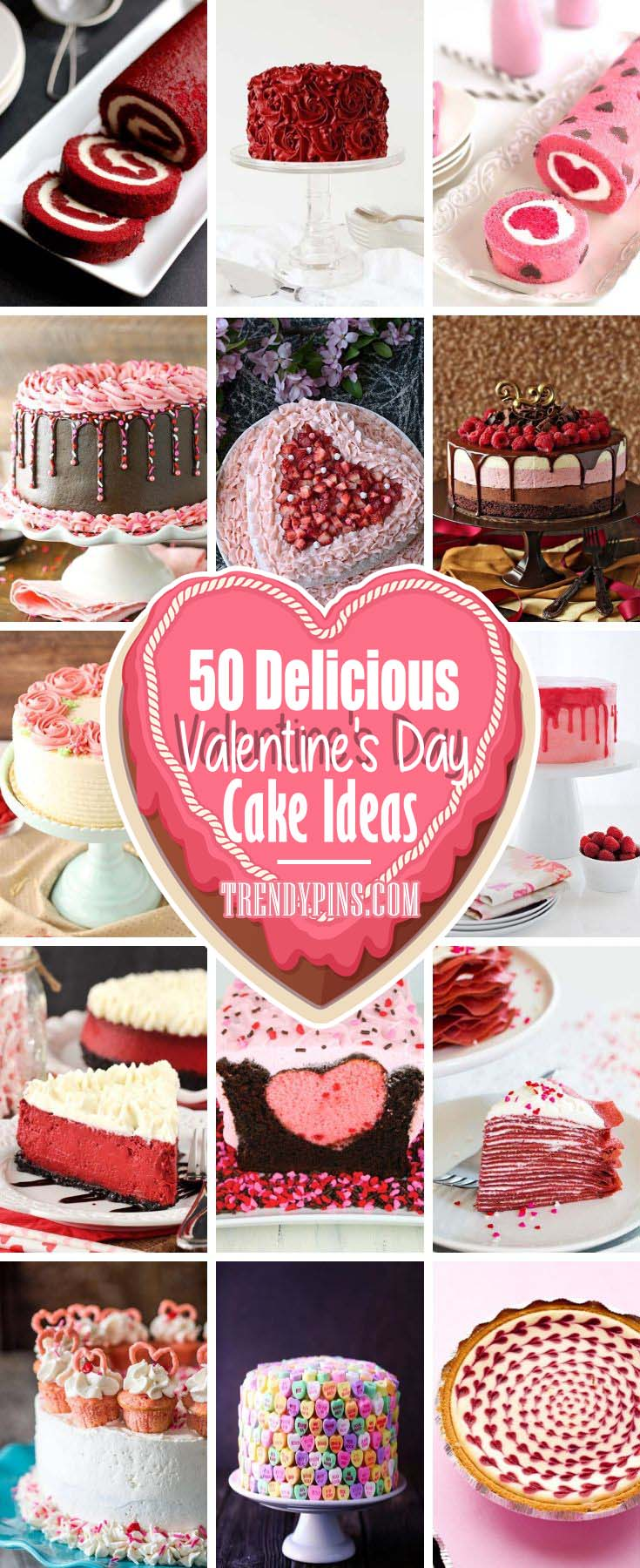 50 Delicious Valentines Day Cake Ideas #Valentin's Day #recipes #cakes #trendypins
