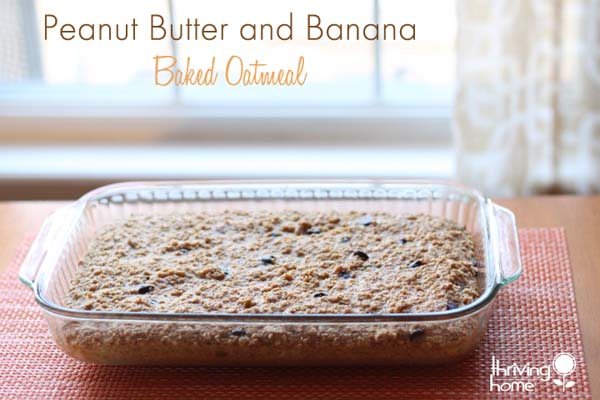 Peanut Butter and Banana Baked Oatmeal #meal #freezer #recipes #trendypins