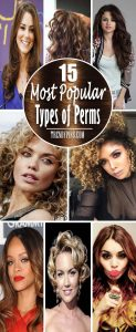15 Most Popular Types Of Perms