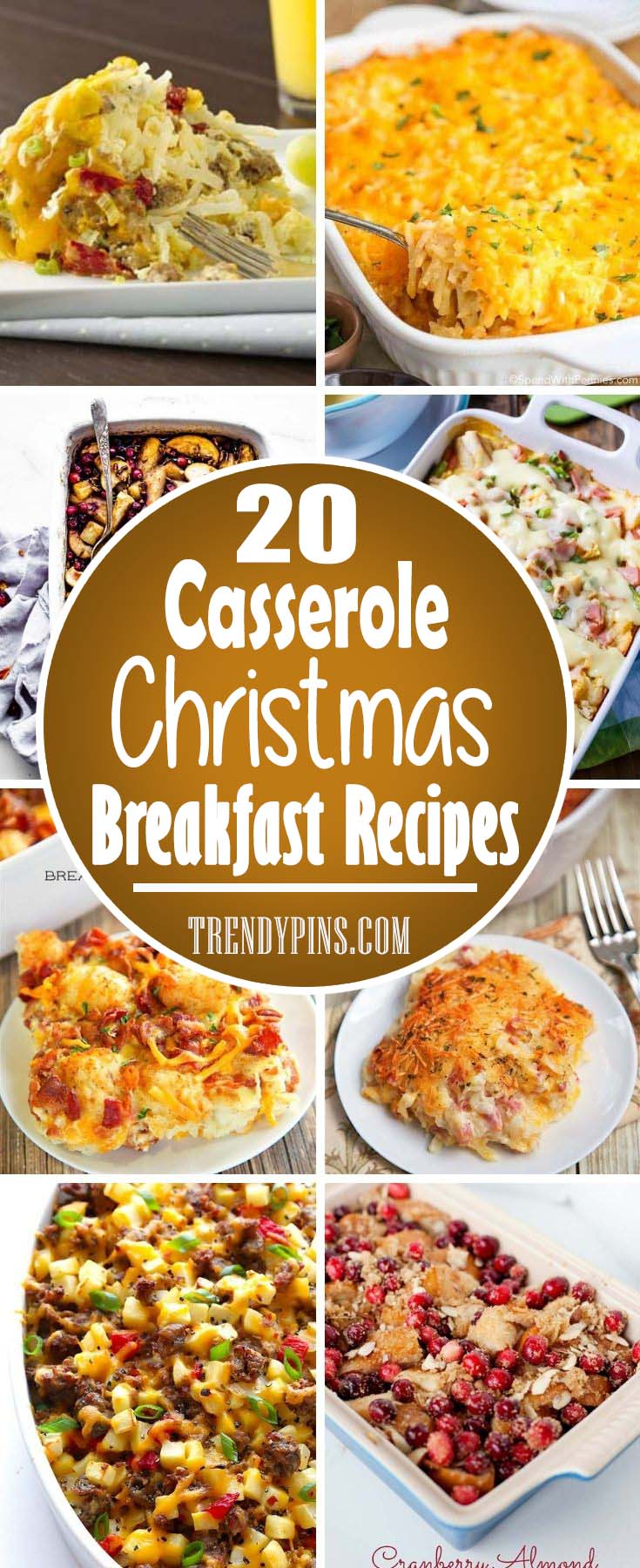 20 Casserole Christmas Breakfast Recipes #Christmas #breakfast #casserole #trendypins