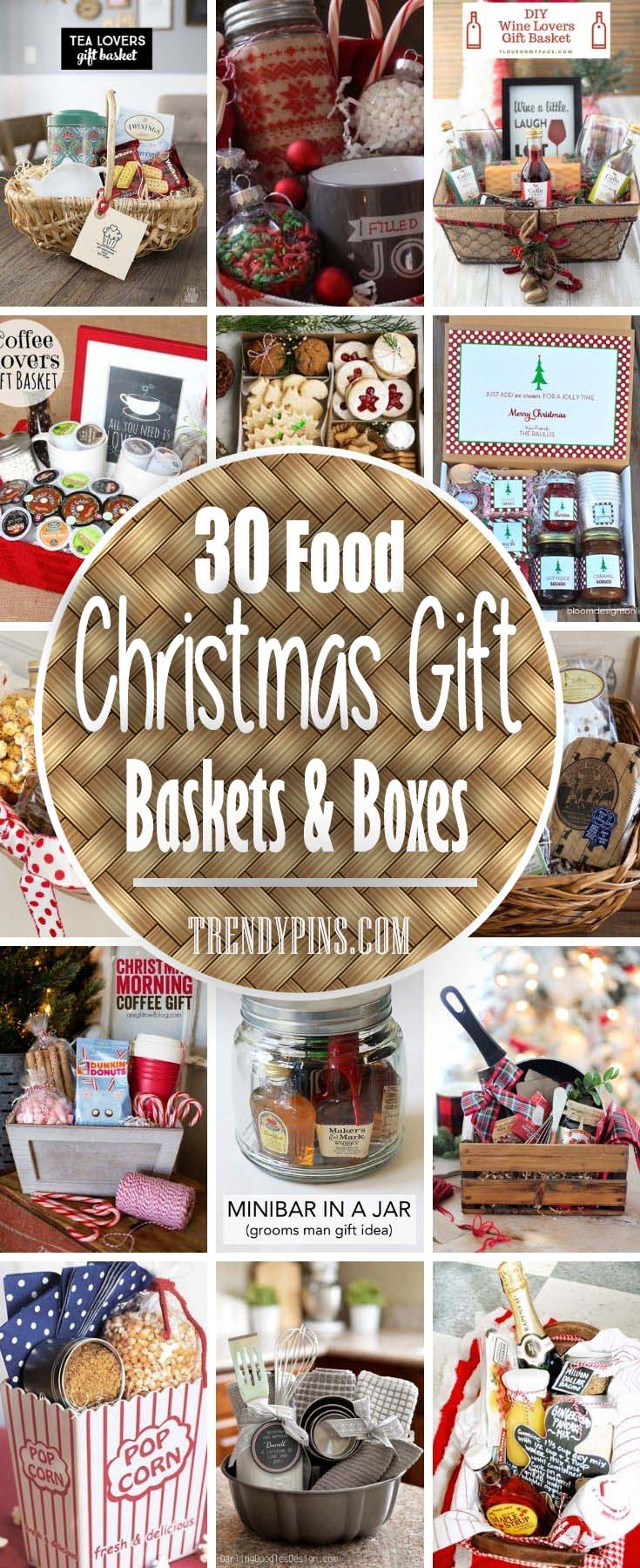 30 Food Christmas Gift Baskets And Boxes #Christmas #food #gifts #trendypins