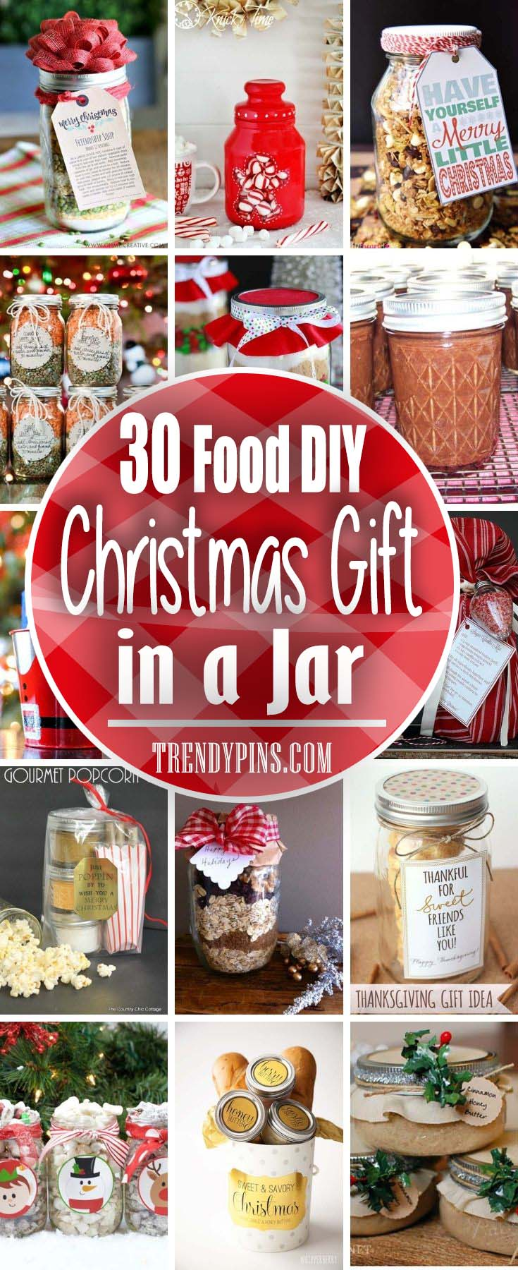 30 Food Diy Christmas Gifts In a Jar #Christmas #food #gifts #trendypins