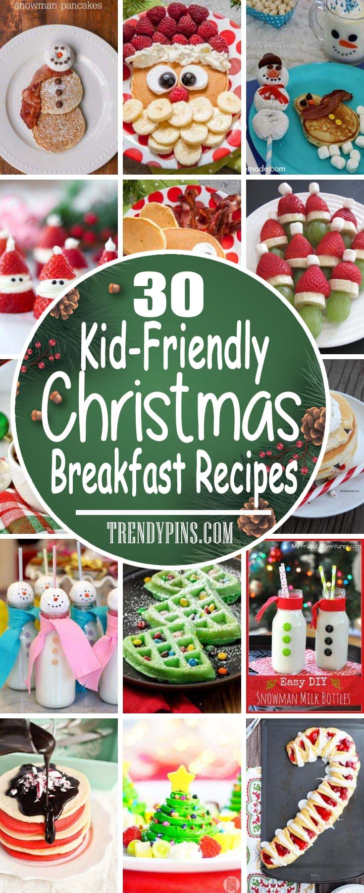 30 Kid Friendly Christmas Breakfast Recipes #Christmas #breakfast #recipes #trendypins