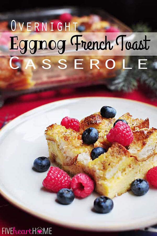 Overnight Eggnog French Toast Casserole #Christmas #breakfast #food #trendypins